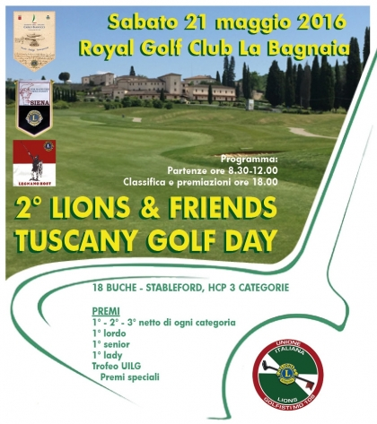 2° LIONS & FIENDS TUSCANY GOLF DAYS  - Lions Club gemelli Siena e Legnano Host