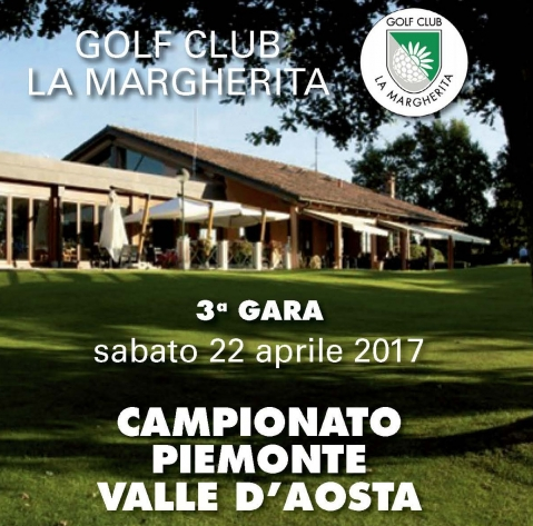 CAMPIONATO PIEMONTE - VALLE D'AOSTA al GOLF CLUB LA MARGERITA